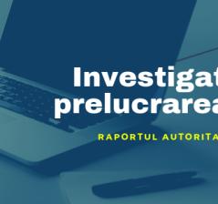 Investigatii privind prelucrarea datelor cu caracter personal.